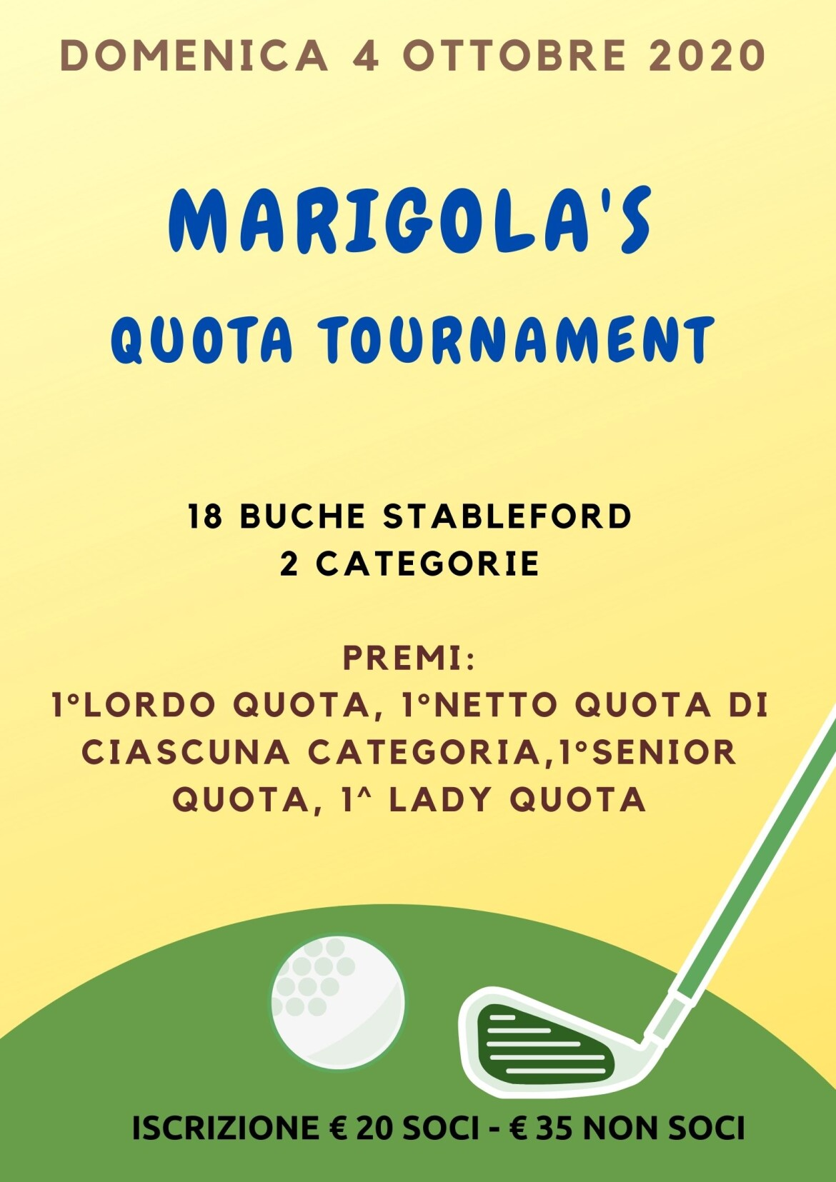 MARIGOLA'S QUOTA TOURNAMENTS