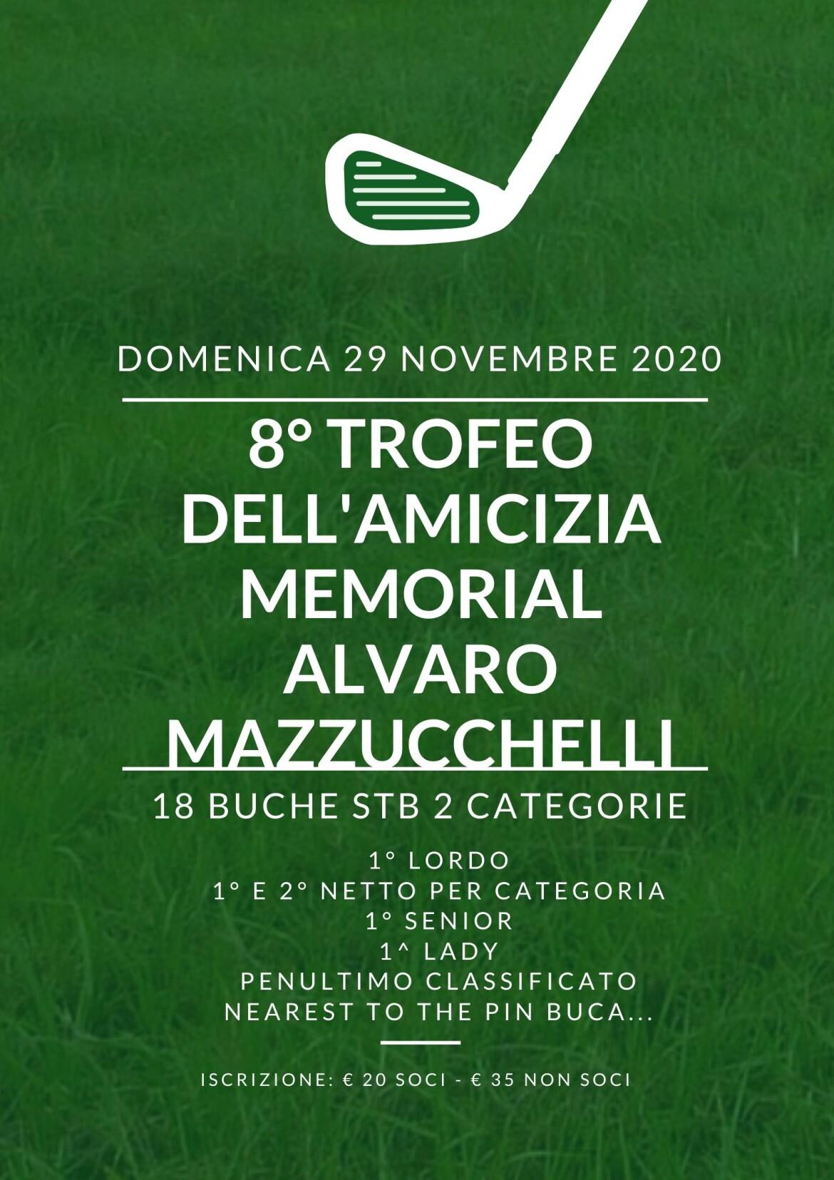 8° TROFEO DELL'AMICIZIA MEMORIAL ALVARO MAZZUCCHELLI