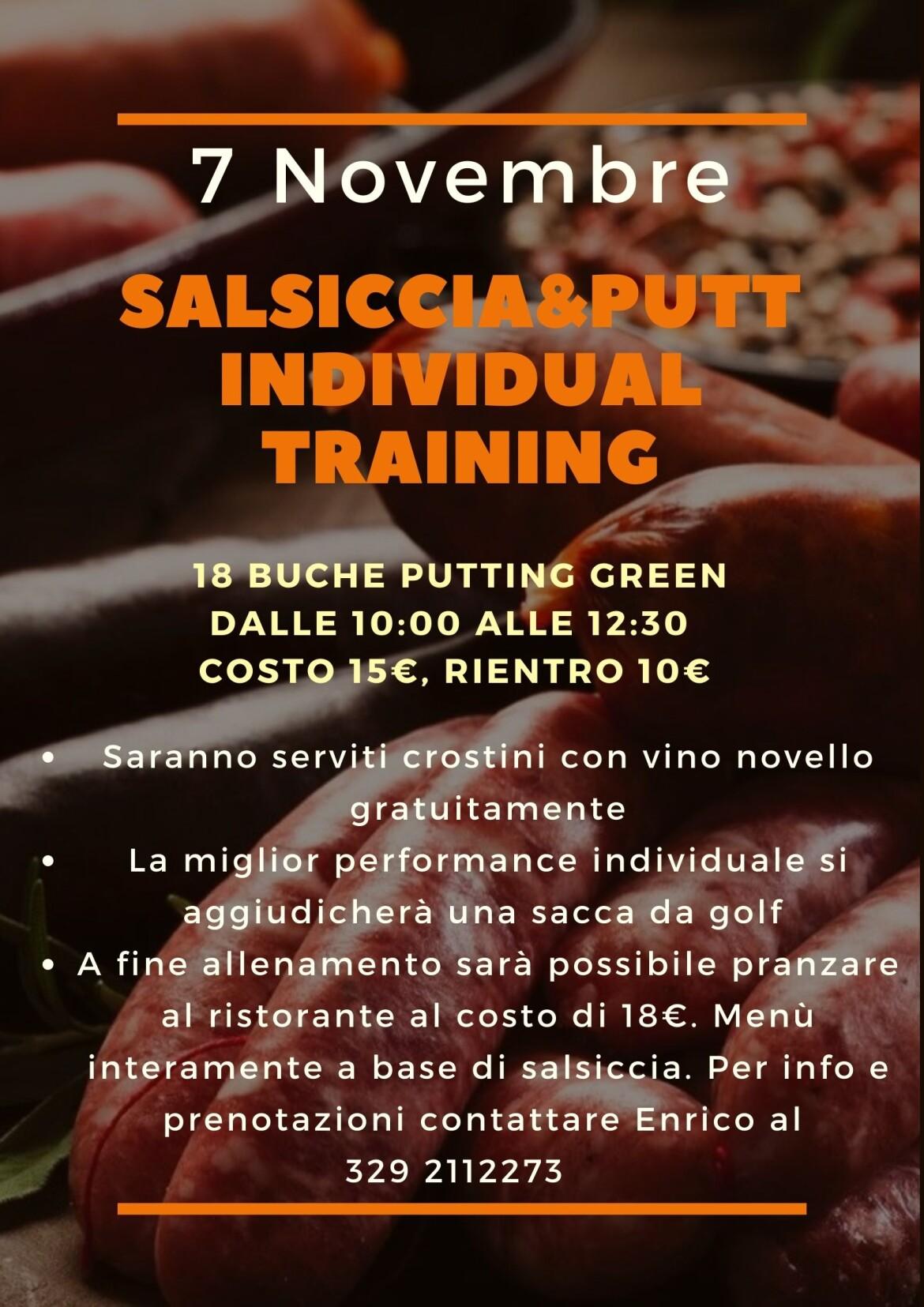 SALSICCIA&PUTT INDIVIDUAL TRAINING