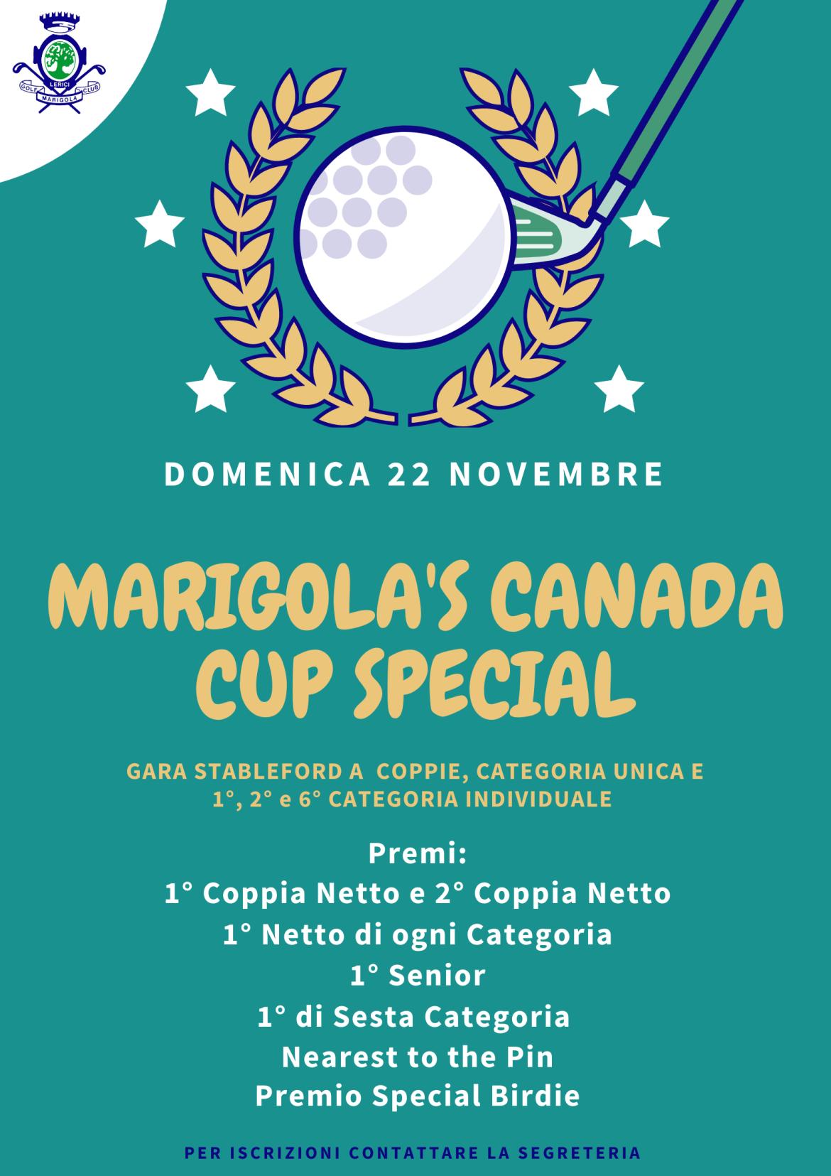 MARIGOLA'S CANADA CUP SPECIAL