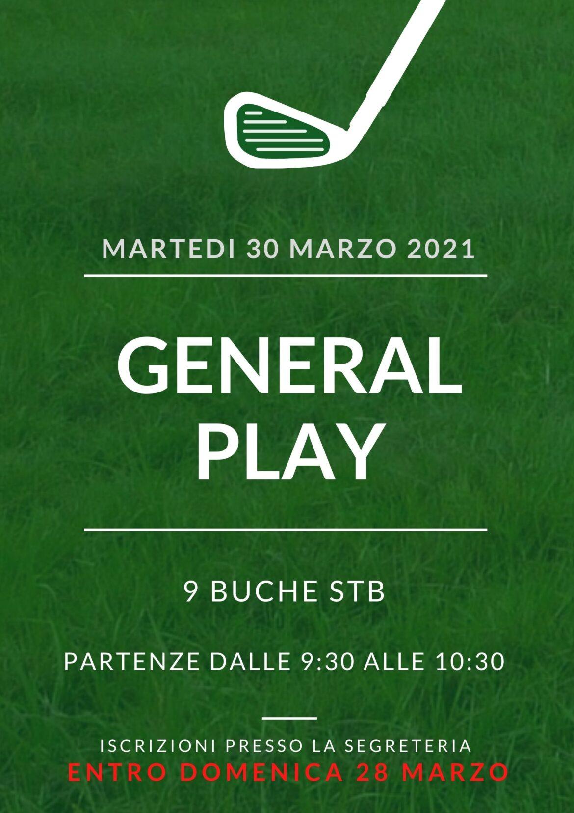 GENERAL PLAY martedì 30 marzo 2021