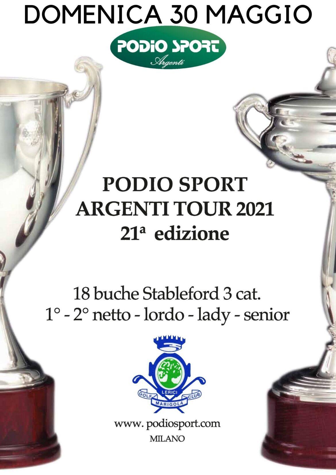 PODIO SPORT ARGENTI TOUR 2021 – 21° EDIZIONE del 30 maggio 2021