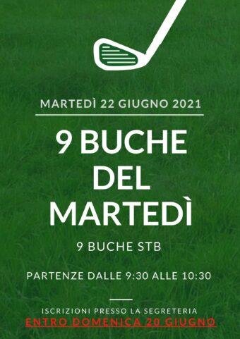 9 BUCHE DEL MARTEDì 22 GIUGNO 2021