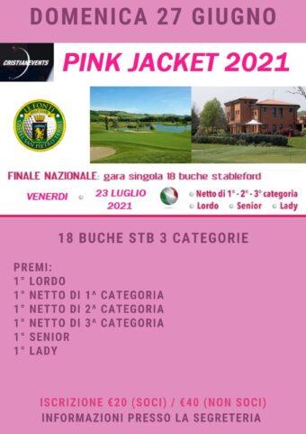 PINK JACKET del 27 giugno 2021