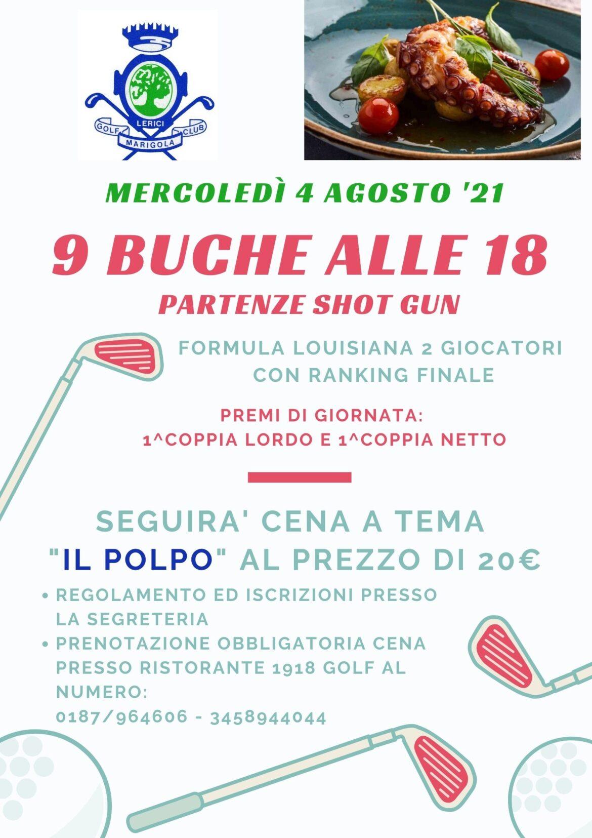 9 BUCHE ALLE 18 – SHOT GUN mercoledì 4 agosto