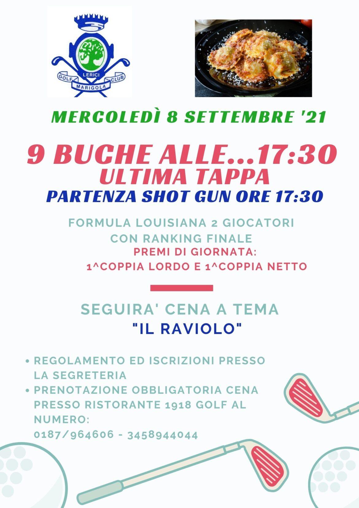 9 BUCHE ALLE…17:30 – SHOT GUN 8 settembre 2021